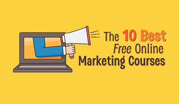 Want to Learn Online Marketing 10 FREE Courses You Should Sign Up For [Infographic]