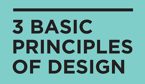 3 Basic Principles of Design You Must Apply to Your Website [Infographic]