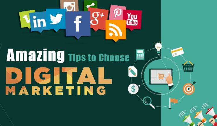 Amazing Tips to Choose Digital Marketing Agency