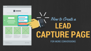 7 Killer Tips for Creating A Lead Capture Page in WordPress