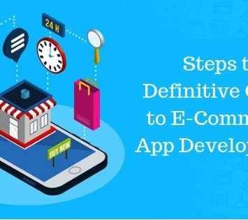 Steps to Definitive Guide to E-Commerce App Development