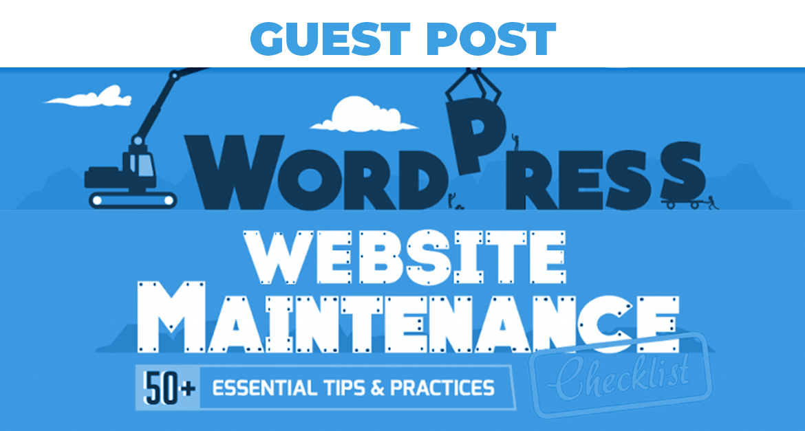 6 WordPress Maintenance Ideas To Keep Your Site Running Smoothly