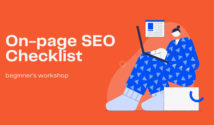 On-page SEO Checklist and Fundamentals